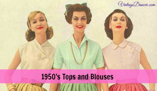 1950s tops, blouses and shirts history. Learn more at Sahafah24.info/1950s