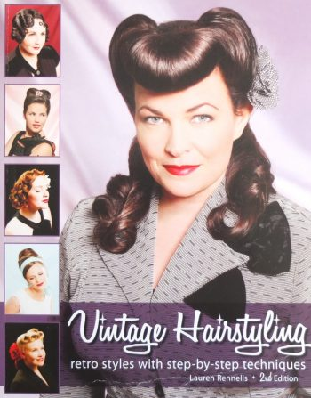 Vintage Hairstyling by Lauren Rennells is an excellent reference book and guide to vintage hairstyling.