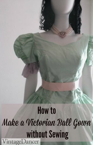How to make a victorian ball gown without sewing easy DIY at VintageDancer.com